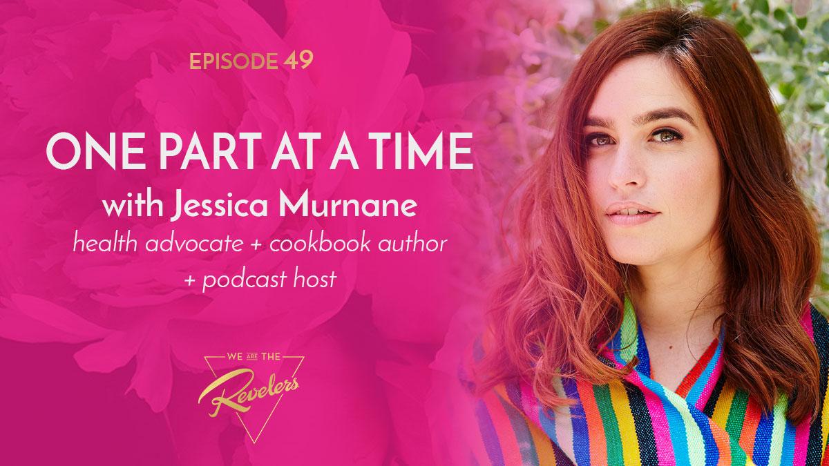 Jessica Murnane | we are the REVELERS