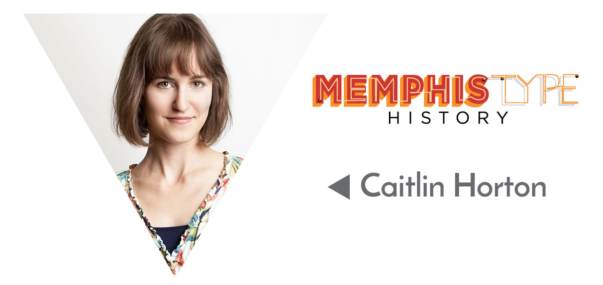 Pic of Caitlin Horton from Memphis Type History